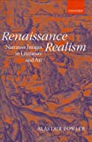 Renaissance Realism: Narrative Images in Literature and Art (0199259585) by Fowler, Alastair
