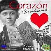 Corazon: Diario de un niño   [Edmundo De Amicis]