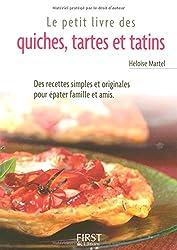 Le Petit Livre de - Quiches, tartes et tatins