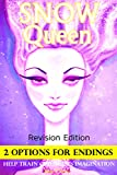 Books For Kids: Snow Queen (Revision Edition) with SPECIAL 2 OPTIONS ENDINGS, Children's books, Bedtime Stories For Kids Ages 3-8 (Early readers chapter     readers / bedtime reading for kids Book 11)