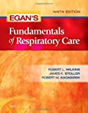 img - for Egan's Fundamentals of Respiratory Care, 9e book / textbook / text book