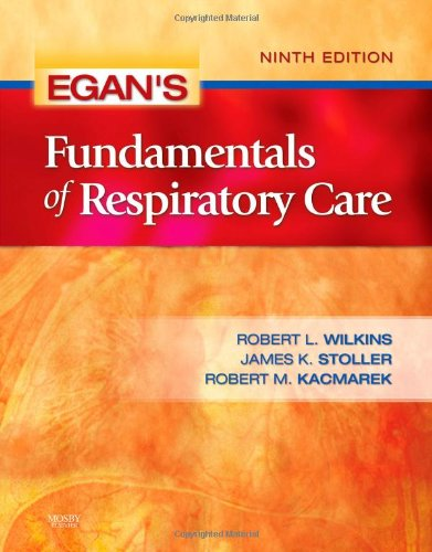 Egan's Fundamentals of Respiratory Care, 9e