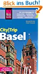 Reise Know-How CityTrip Basel: Reisef...