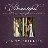 img - for BEAUTIFUL: A PARABLE FOR WOMEN AND YOUNG WOMEN (Book & Audio CD) book / textbook / text book