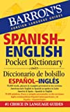 Barron's Spanish-English Pocket Bilingual Dictionary (Barron's Foreign Language Guides)