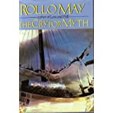 The Cry for Myth ~ Rollo May