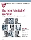 51XeUO9UjNL. SL160  Harvard Medical School The Joint Pain Relief Workout: Healing exercises for your shoulders, hips, knees, and ankles