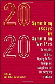 20 something essays by 20 something writers