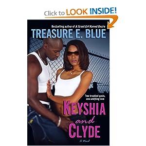 Keysha and Clyde  - Treasure E. Blue