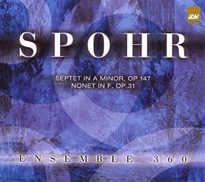 Spohr - Septet in A Minor & Nonet in F
