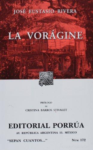 La voragine (Sepan Cuantos) (Spanish Edition)