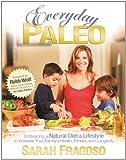 Everyday Paleo (English Edition)