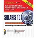 img - for Sun Certified System Administrator for Solaris 10 Study Guide: Study Guide (Exams CX-310-200 & CX-310-202): Exams CX-310-200 and CX-310-202 (Certification Press S.) (Mixed media product) - Common book / textbook / text book