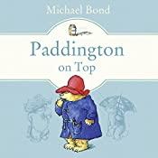 Paddington on Top   Michael Bond