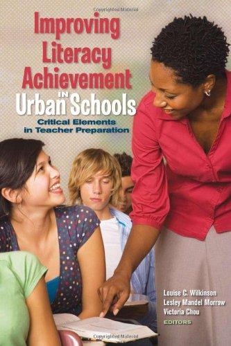 Improving Literacy Achievement in Urban Schools: Critical...