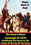 The Army's Sioux Campaign Of 1876: Id...