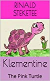 Klementine: The Pink Turtle