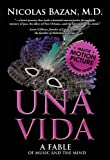 img - for Una Vida: A Fable of Music and the Mind book / textbook / text book