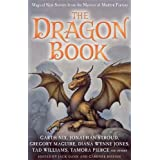 The Dragon Book: Magical Tales from the Masters of Modern Fantasyby Jack Dann