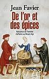 De l'or et des épices: Naissance de l'homme d'affaires au Moyen Age.