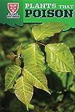 Plants That Poison (Plant Defenses)