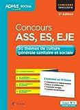 Concours ASS, ES, EJE - 30 thèmes de culture générale sanitaire et sociale - L'essentiel en 30 fiches - Assistant de service social, Éducateur ... de jeunes enfants - Concours 2017-2018...