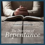 The Doctrine of Repentance | Thomas Watson