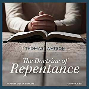 The Doctrine of Repentance Audiobook