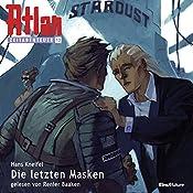 Die letzten Masken (Atlan Zeitabenteuer 13) | Hans Kneifel