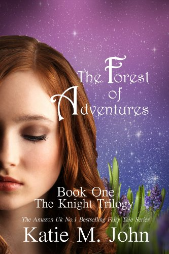 The Forest of Adventures (The Knight Trilogy)
