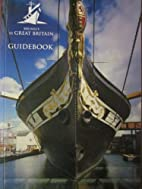 Brunels SS Great Britain Guidebook by SS…