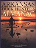 Arkansas Duck Hunter's Almanac