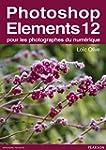 Photoshop Elements 12: pour les photo...