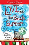 Love on the Back Burner: A Tasty Romantic Comedy