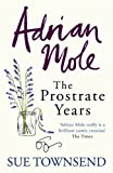 Sue Townsend Adrian Mole: The Prostrate Years
