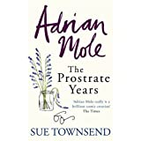 Adrian Mole: The Prostrate Yearsby Sue Townsend