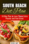 South Beach Diet Plan: 10-Day Plan to...