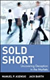 img - for Sold Short: Uncovering Deception in the Markets by Manuel Asensio (12-Apr-2001) Hardcover book / textbook / text book
