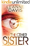 The Other Sister (Sister Series, #1) (English Edition)