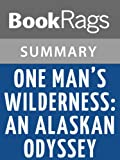 img - for One Man's Wilderness: An Alaskan Odyssey by Sam Kieth | Summary & Study Guide book / textbook / text book