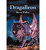 img - for [ { DRAGALLEON } ] by Walker, Raven (AUTHOR) Jan-27-2004 [ Paperback ] book / textbook / text book