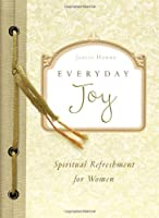 Everyday Joy (Spiritual Refreshment for Women)