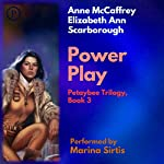 Power Play: The Petaybee Trilogy, Book 3 | Anne McCaffrey,Elizabeth Ann Scarborough