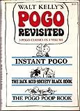 Walt Kelly's Pogo Revisited: Instant Pogo / The Jack Acid Society Black Book / The Pogo Poop Book