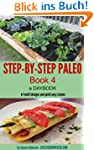 STEP-BY-STEP PALEO - BOOK 4: a Dayboo...