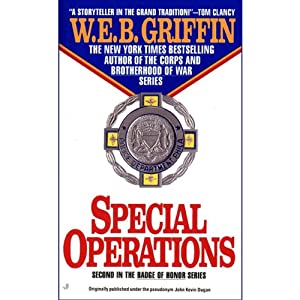 Special Operations: Badge of Honor, Book 2 | [W. E. B. Griffin]