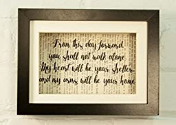 From This Day Forward You Shall Not Walk Alone My Heart Will Be Your Shelter And My Arms Will Be Your Home Wedding Inspirational Quote Upcycled Vintage Book Page 6x8 Framed Art Shadow Box