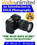 An Introduction to DSLR Photography