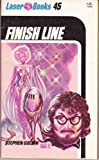 Finish Line (Laser #45) (0373720459) by Goldin, Stephen
