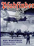 img - for Pfadfinder: Luftwaffe Pathfinder Operations Over Britain by Ken Wakefield (1999-05-28) book / textbook / text book
